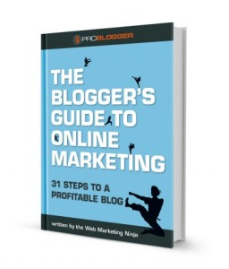 The Blogger's Guide to Online Marketing