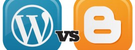 WordPress vs Blogger - Which is the Better Blogging Platform